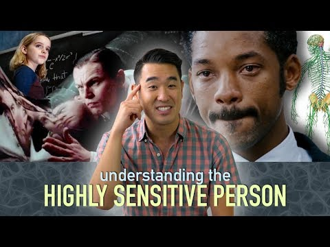 Understanding the Highly Sensitive Person HSP