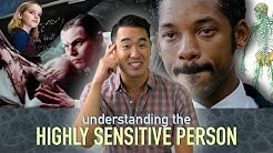 Understanding the Highly Sensitive Person (HSP)