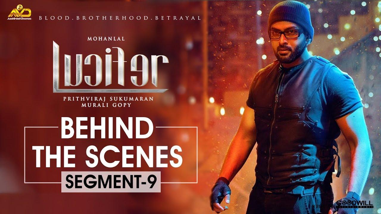 LUCIFER Behind The Scene - Segment 9 | Mohanlal | Prithviraj Sukumaran | Antony Perumbavoor
