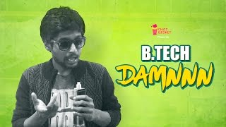 B.Tech DAMMMNNN! | A Spoof Of Manchu Vishnu's Speech | Chai Bisket
