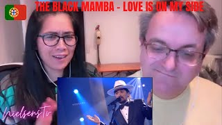 🇩🇰NielsensTv REACTS TO 🇵🇹The Black Mamba - Love is on My Side - WOW! THIS IS REALLY GOOD💕😱