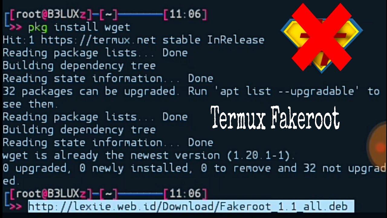 Tutorial Fakeroot Termux Android