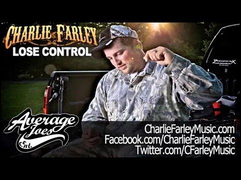 "Charlie Farley ""Lose Control"" (Audio)"