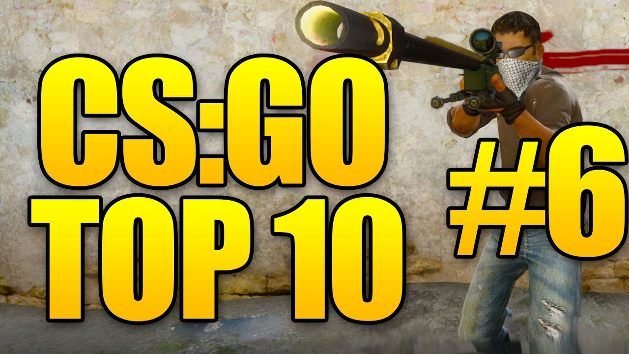 CSGO Top 10 Plays - Counter Strike Global Offensive - Episode 6