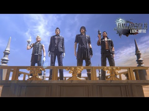 Final Fantasy XV: A New Empire – Assemble