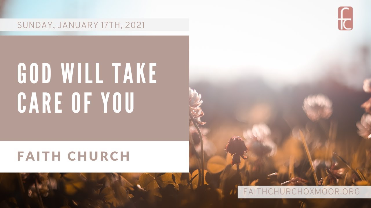 Faith Church: God Will Take Care of You