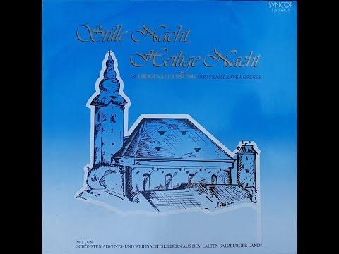 Stille Nacht in der Originalfassung von Franz Xaver Gruber