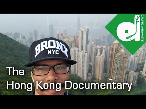 DJ Marc Antomattei's Hong Kong Vacation Documentary