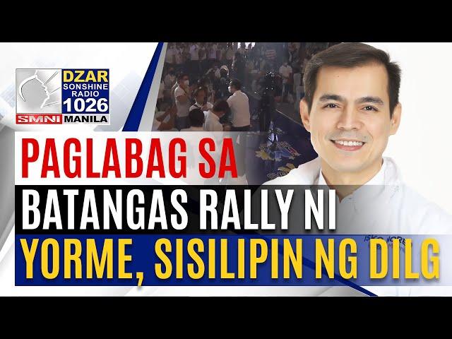 #SonshineNewsblast:Batangas Rally ni Mayor Isko Moreno ngayong araw, sisilipin dahil sa mga paglabag