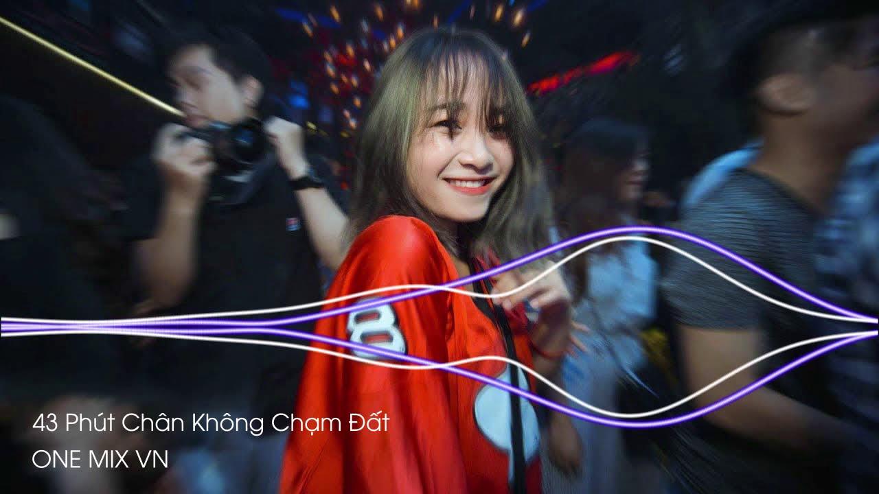 DJ NONSTOP 2020 - 43 Phút Chân Không Chạm Đất - DJ Long Chen Mix | Nhạc Bay Phòng Trôi Ke Phiêu SML