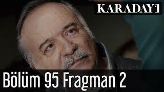 Karaday� 95.B�l�m Fragman 2