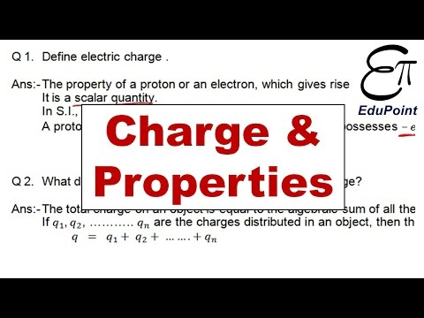 Physics Notes : Electric Charge and its Properties | HINDI