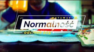 Wstawaki [#229] Normalność