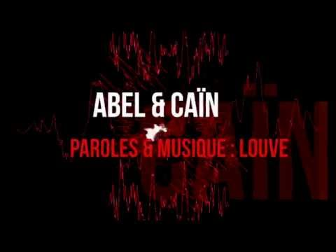 LOUVE - Abel & Caïn (Lyrics clip)