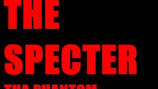 The Specter - Tha Phantom [Diary Of A Madman]