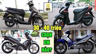 30-40 triệu chọn EM nào đây? ▶️ Nên chọn xe máy nào với mức giá từ 30-40 triệu 🔴 TOP 5 ĐAM MÊ