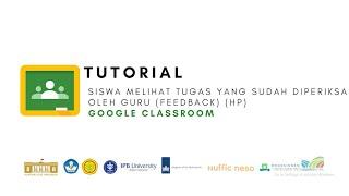 Google Classroom - Tutorial Siswa melihat tugas yang sudah diperiksa oleh guru (feedback) (HP)