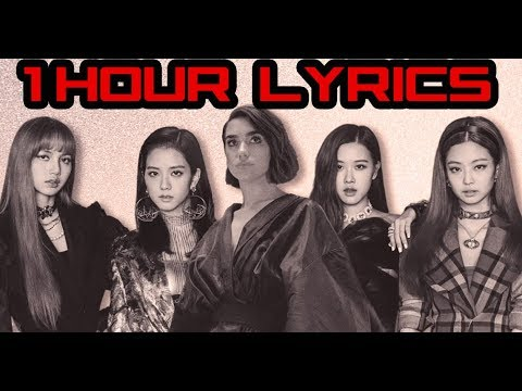 Dua Lipa & BLACKPINK - Kiss And Make Up [1 Hour-lyrics]