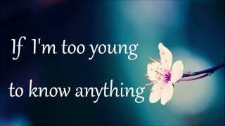 Sabrina Carpenter - Too Young - Lyrics