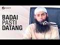 Badai Pasti Datang - Ustadz Syafiq Riza Basalamah, MA