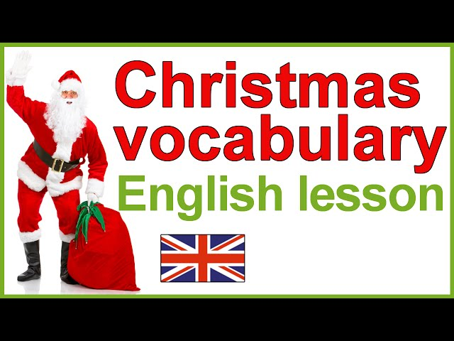 Christmas vocabulary in English | Christmas traditions