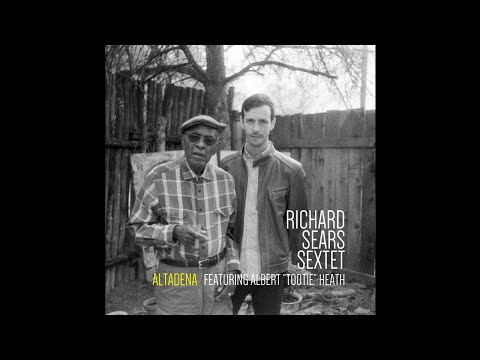 "Richard Sears Sextet ""Part 3 (feat Tootie Heath)"""