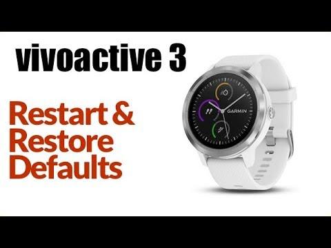 Garmin Vivoactive 3 - How To Restart or Restore Default Settings