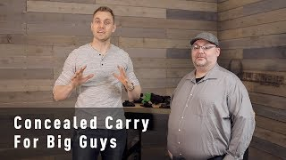 Beginner's Guide To Concealed Carry For Bigger Guys - Alien Gear Holsters