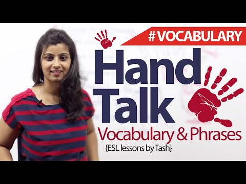 Hand Talk – English Phrases and Vocabulary related to hand ( English lesson)