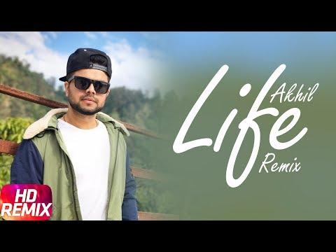 Life (Remix) | Akhil Ft Adah Sharma | DJ Hans | Preet Hundal | Arvindr Khaira | Punjabi Remix 2018