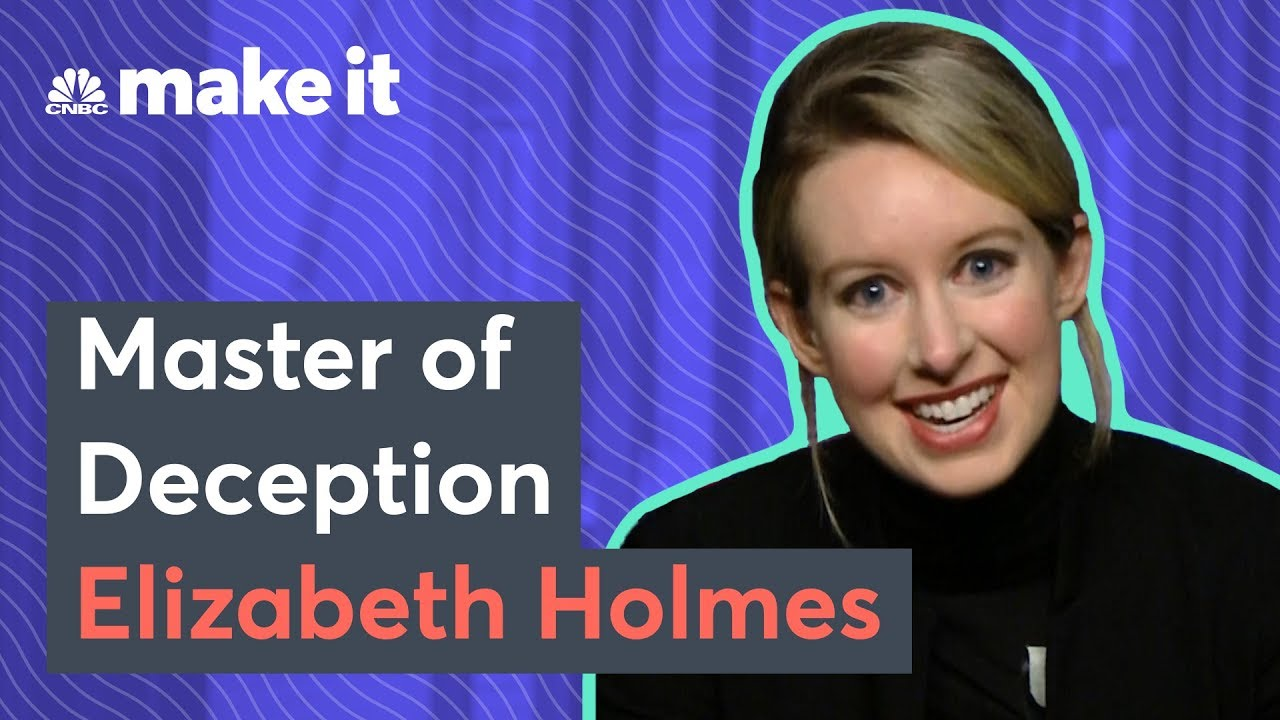 How Theranos CEO Elizabeth Holmes Fooled Everyone
