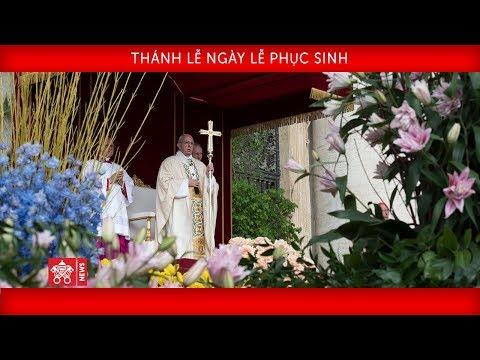 Đức Thánh Cha Phanxicô - Thánh lễ Chúa Nhật Phục Sinh 2019-04-21