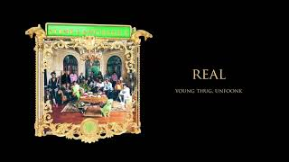 Young Stoner Life, Young Thug & Unfoonk - Real [Official Audio]