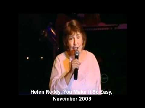 HELEN REDDY - YOU MAKE IT SO EASY (2009) -  FIRST LIVE PERFORMANCE SINCE 2002 - DON LANE