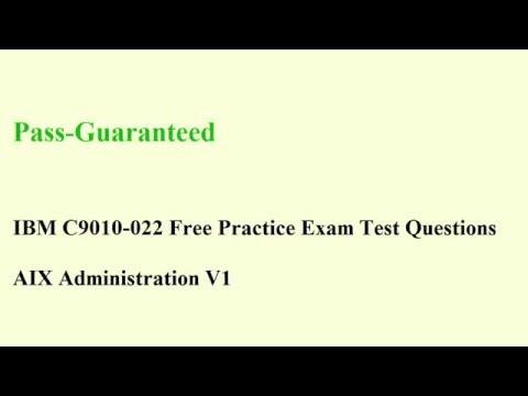 C9010-022 Exam – IBM AIX Test Administration V1 Questions