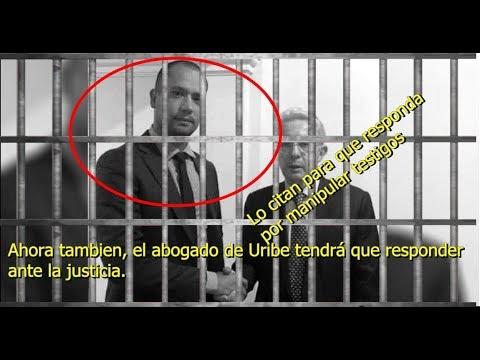 Abogado de Uribe a responder ante la justicia. Cada vez mas se le complican las cosas.