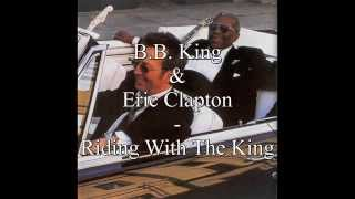 B B King Eric Clapton Riding With The King