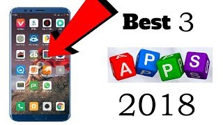 Top 3 Best Apps for Android   Free Apps 2018