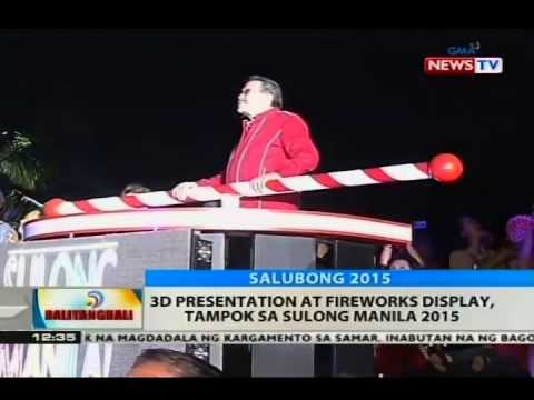 BT: 3D presentation at fireworks display, tampok sa Sulong Manila 2015