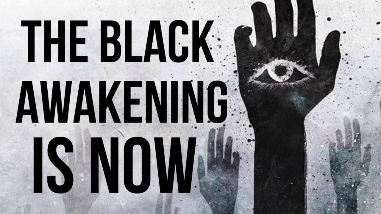 The Black Awakening Is Now - The Coming Chaos 2016 - holytext.org whether you believe it or not, sha