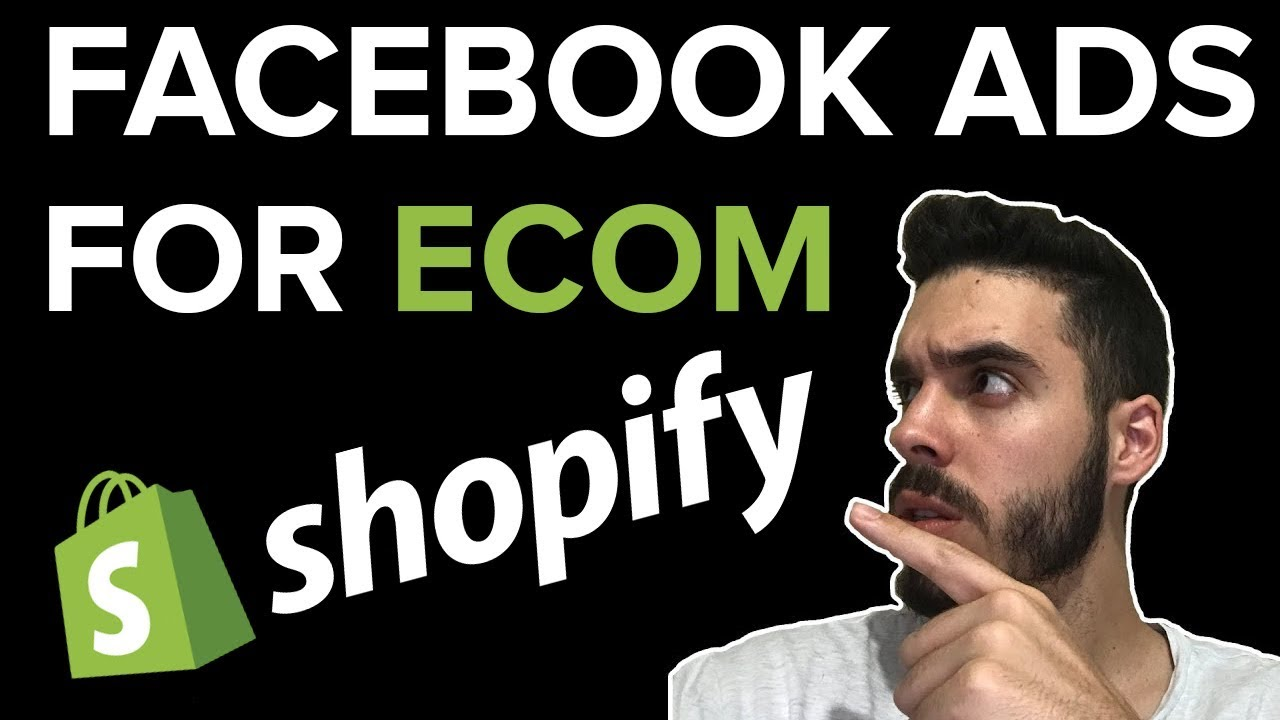 Facebook Ads | Ecommerce Shopify Facebook Ad From Scratch