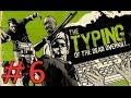 Typing Of The Dead: Overkill | Episode 6 | Scream Train