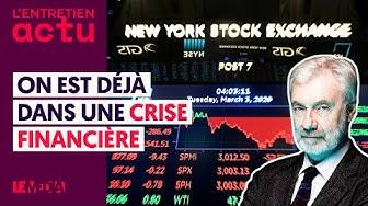 """""""ON EST DÉJÀ DANS UNE CRISE FINANCIÈRE"""" - PAUL JORION"""
