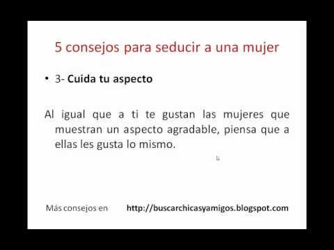 Como conquistar a una mujer: 5 consejos imprescindibles de YouTube · Duración:  1 minutos 6 segundos