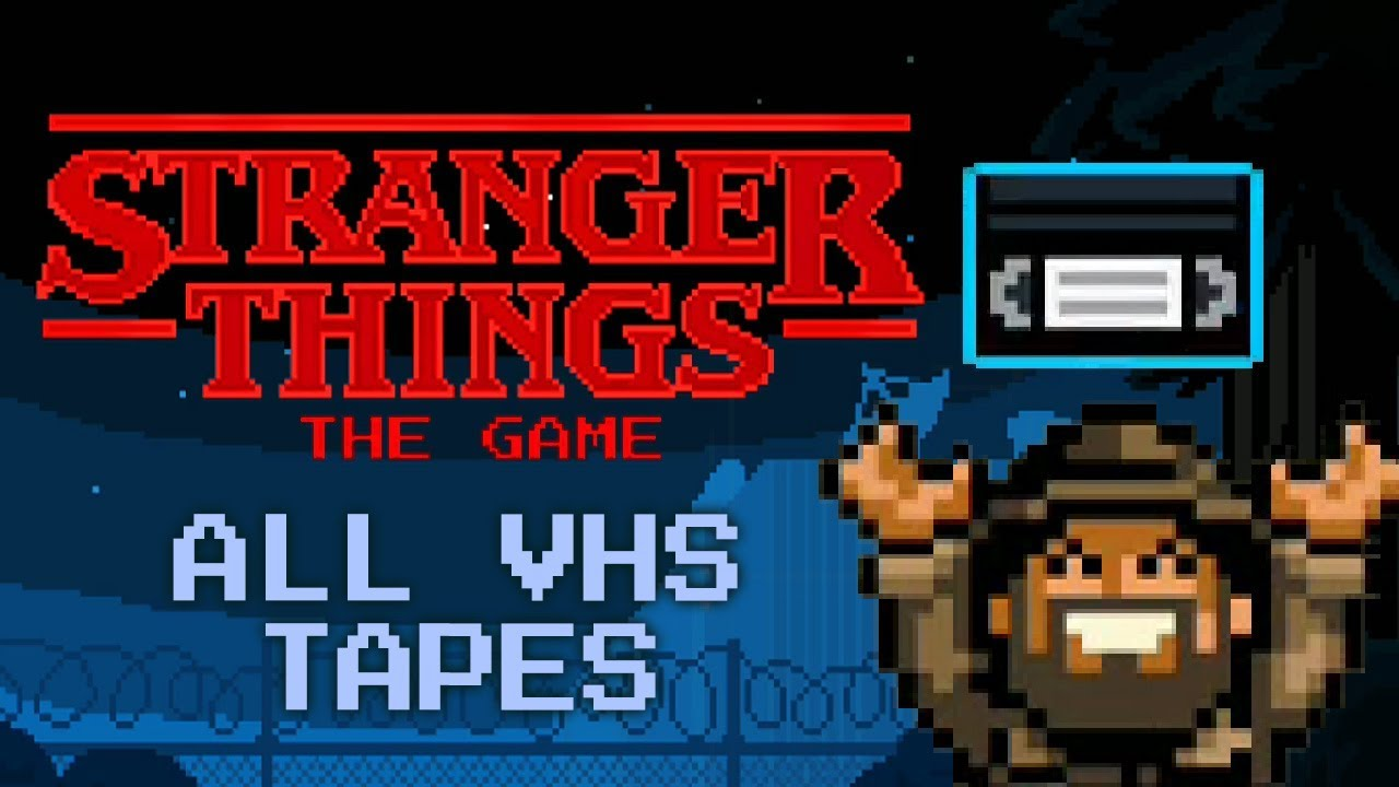 Stranger Things: The Game - All 8 VHS Tapes