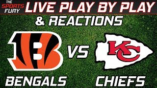 Bengals vs Chiefs | Live Play-By-Play & Reactions