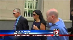 Woman pleads guilty to defrauding investors