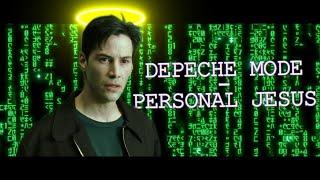 Depeche Mode - Personal Jesus | The Matrix | ДИЛЕТАНТСКИЙ КЛИП