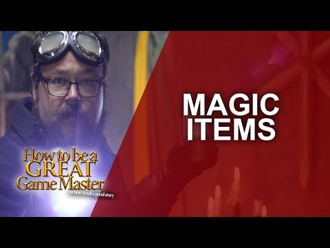 Great GM - EPIC Magical Items for your rpg sessions  - Game Master GM Tips