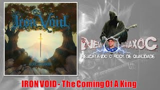 Iron Void (UK) - The Coming Of A King (2018)